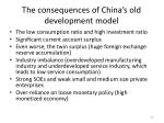 the consequences of china s old development model