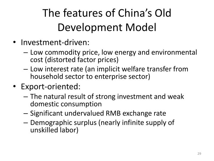 The features of China's Old Development Model