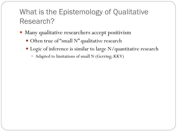 epistemology definition in research Nature of knowledge and how it can be acquired (epistemology), the  finally,  some writers define qualitative research in terms of what it is not.
