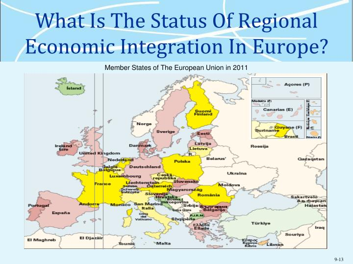 What Is The Status Of Regional Economic Integration In Europe?