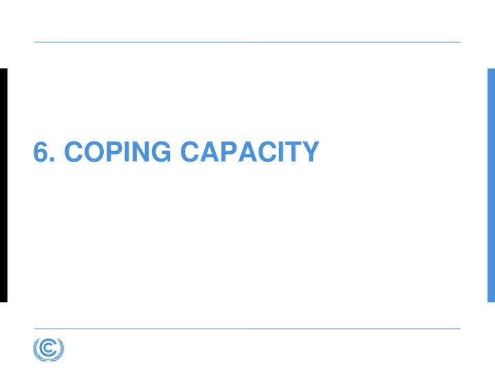 6. Coping Capacity