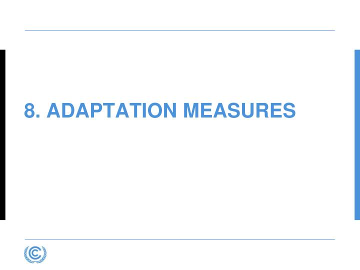 8. Adaptation Measures