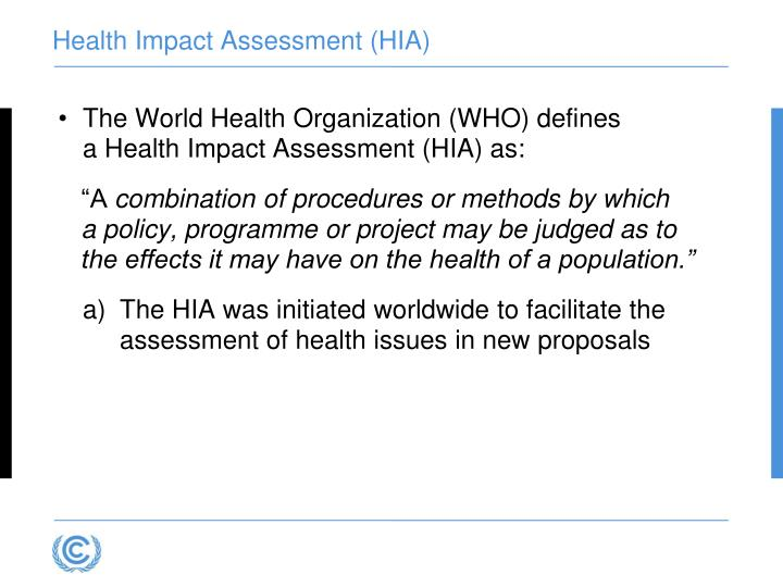 Health Impact Assessment (HIA)