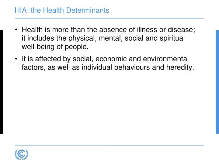 HIA: the Health Determinants
