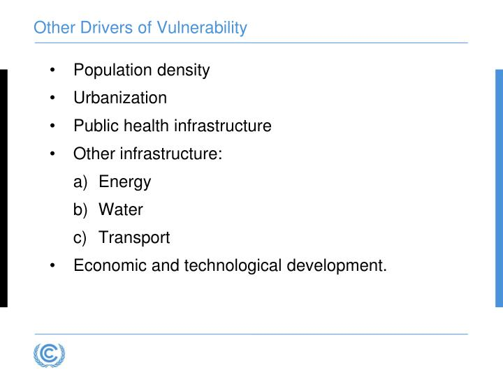 Other Drivers of Vulnerability