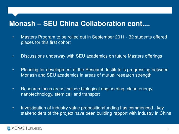 Monash – SEU China Collaboration cont....