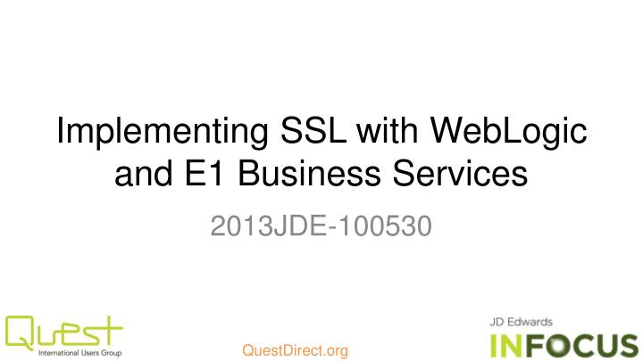 Implementing ssl with weblogic and e1 business services