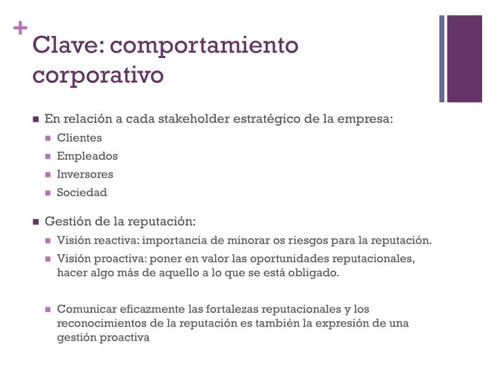 Clave: comportamiento corporativo