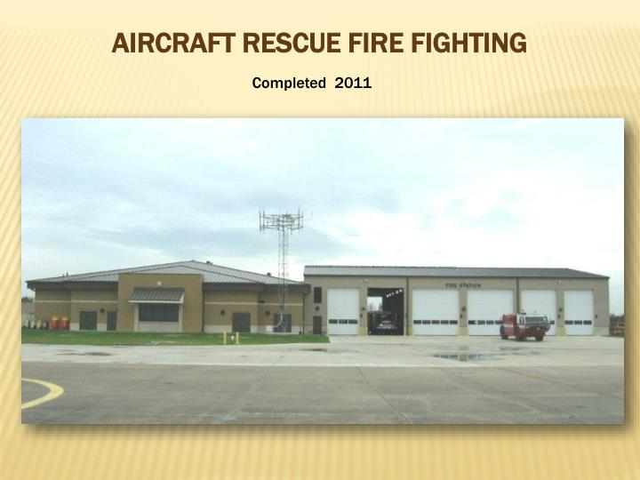 AIRCRAFT RESCUE FIRE FIGHTING