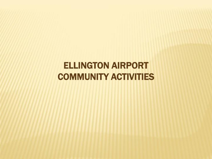 ELLINGTON AIRPORT