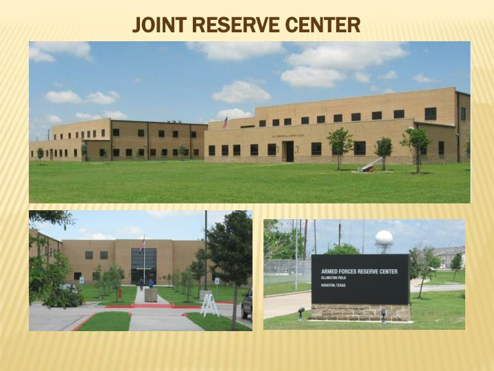 JOINT RESERVE CENTER