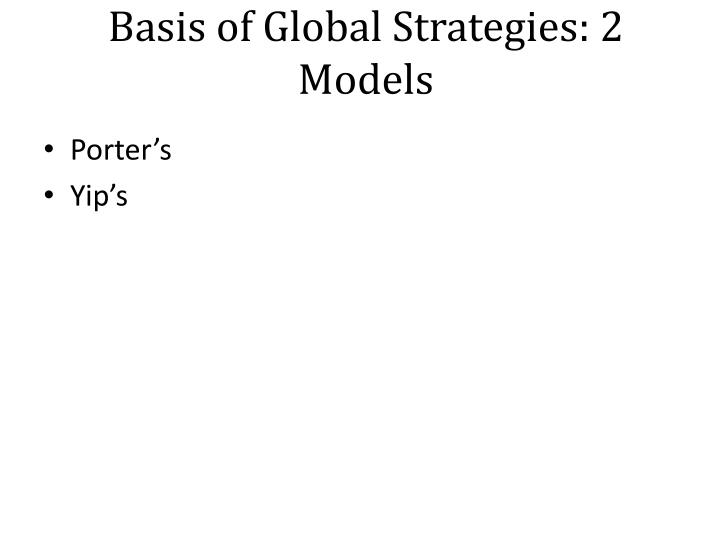 Basis of Global Strategies: 2 Models