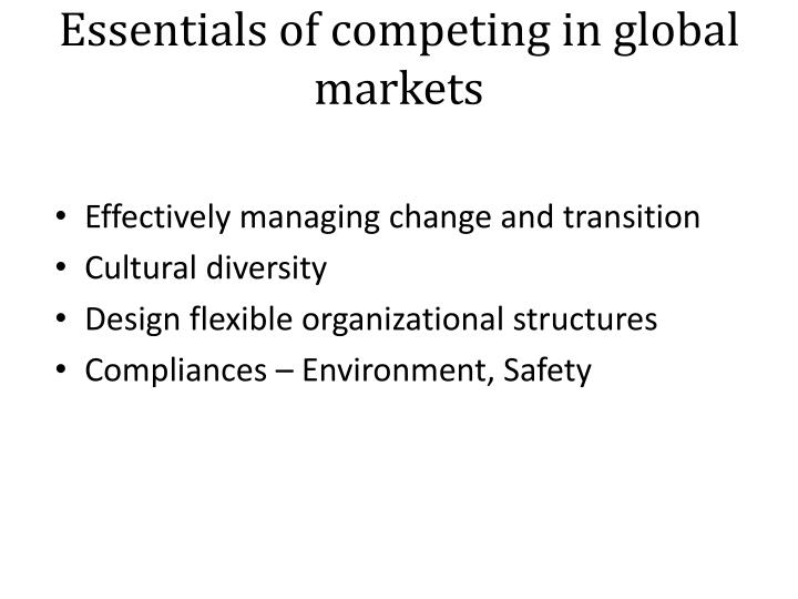 Essentials of competing in global markets