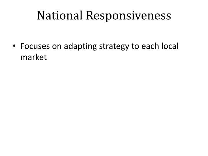 National Responsiveness