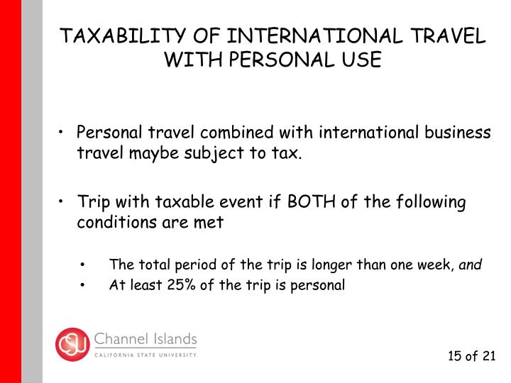 TAXABILITY OF INTERNATIONAL TRAVEL WITH PERSONAL USE