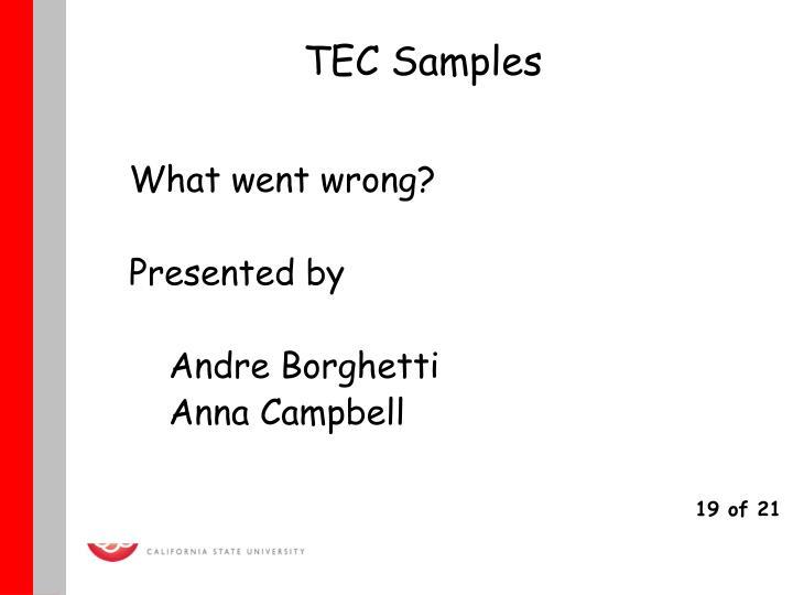 TEC Samples