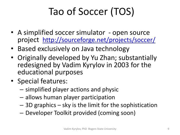 Tao of Soccer (TOS)