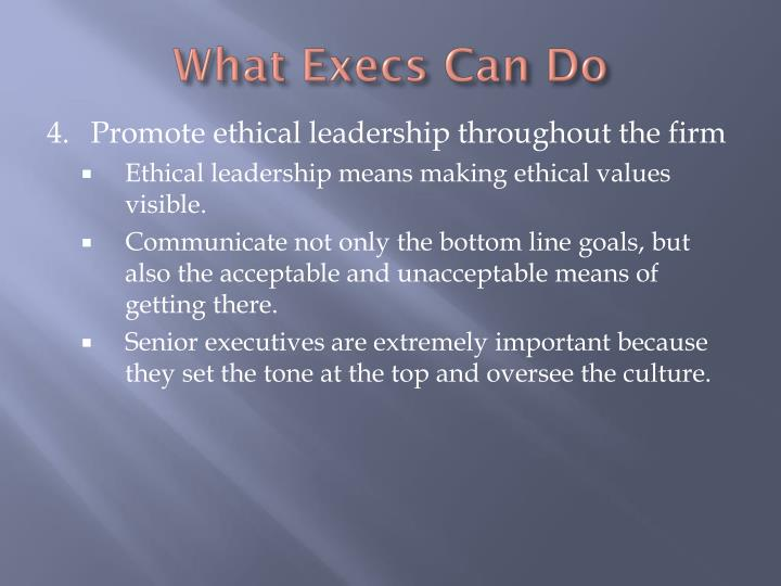 What Execs Can Do