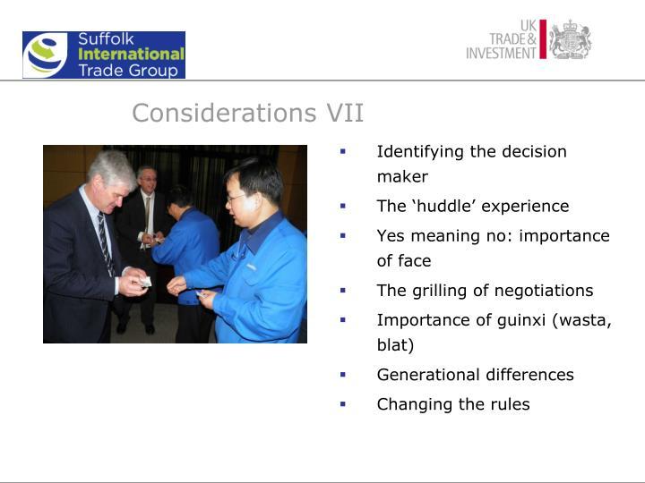 Considerations VII