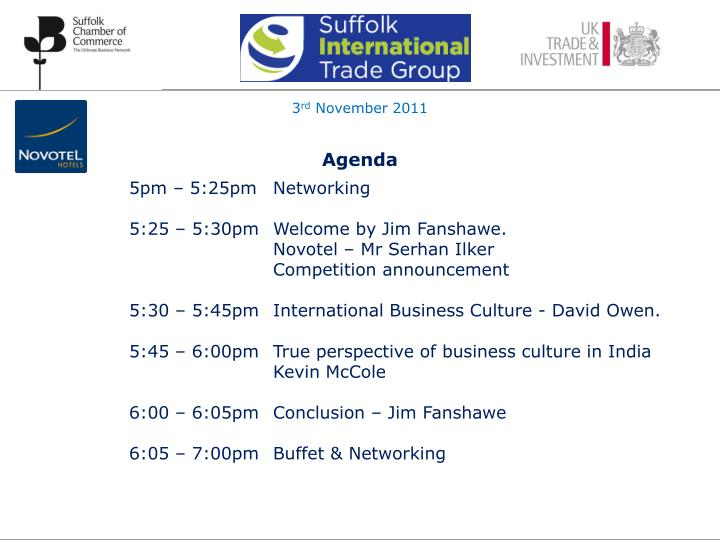 7th meeting november 3rd 2011 novotel ipswich the importance of understanding the culture and language issues of your target export markets