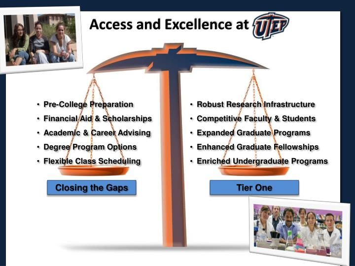Access and Excellence at