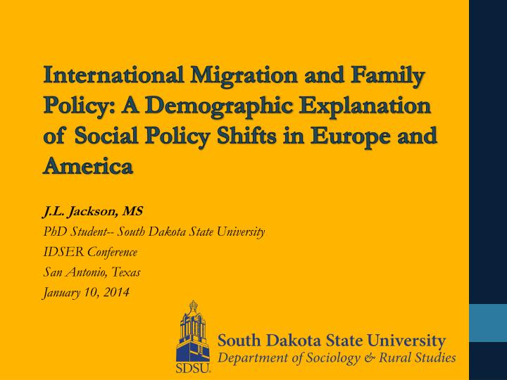 International Migration and Family Policy: A