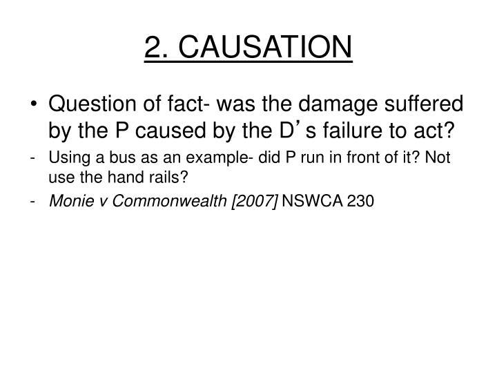 2. CAUSATION