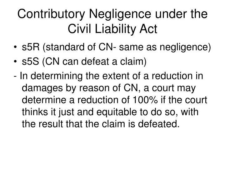 Contributory Negligence under the Civil Liability Act