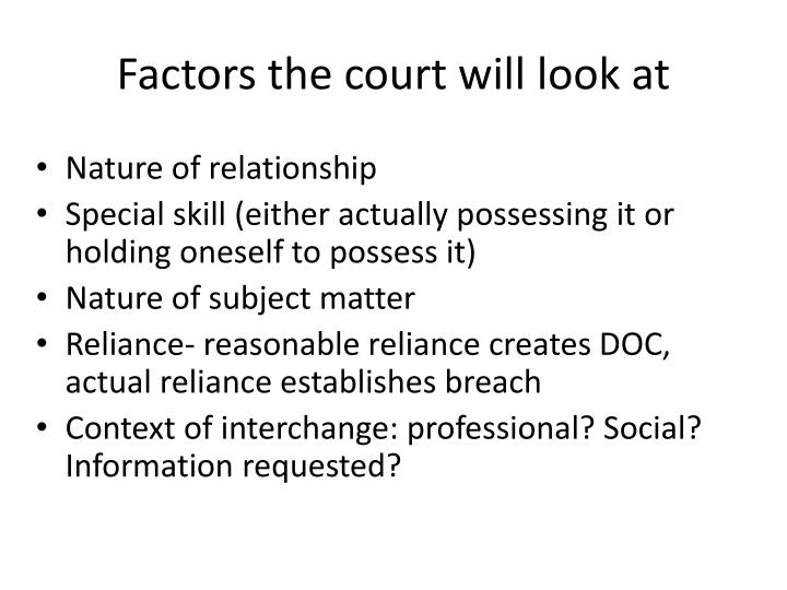 Factors the court will look at