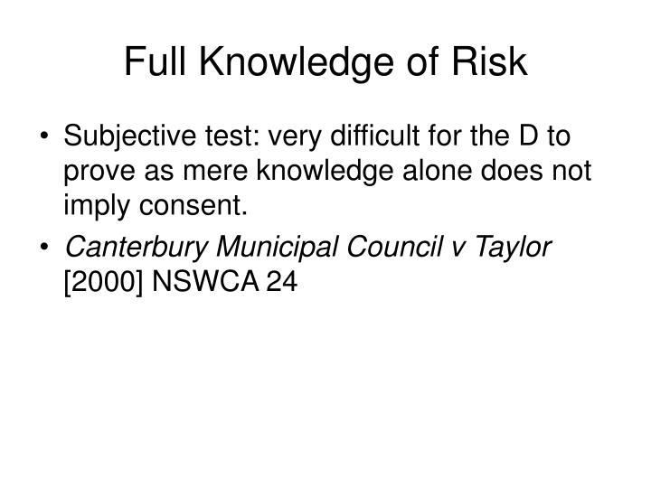 Full Knowledge of Risk