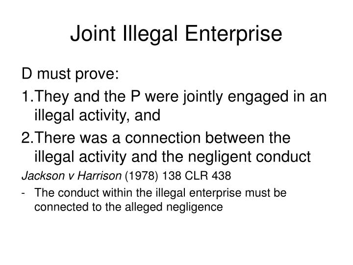 Joint Illegal Enterprise
