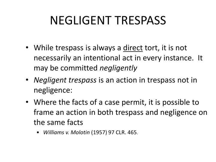NEGLIGENT TRESPASS