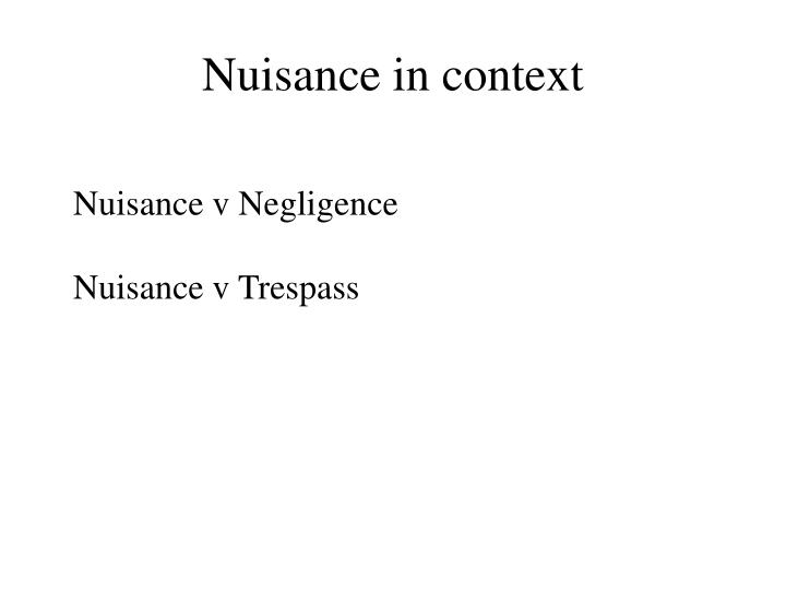 Nuisance in context