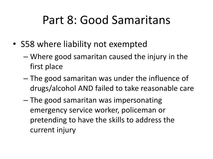 Part 8: Good Samaritans