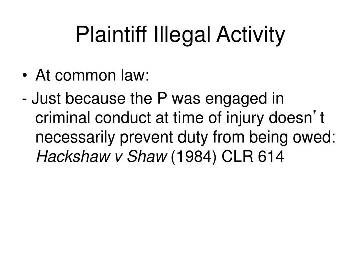 Plaintiff Illegal Activity