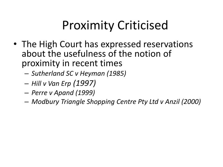 Proximity Criticised