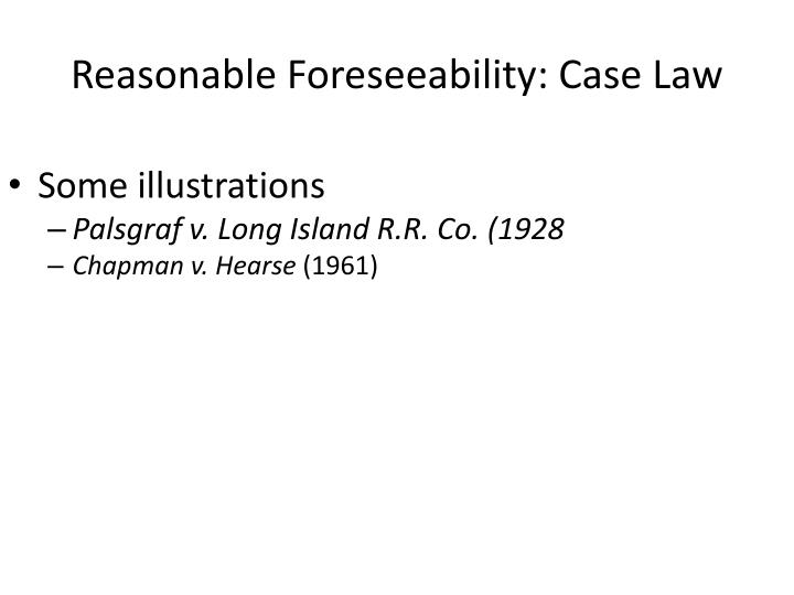Reasonable Foreseeability: Case Law