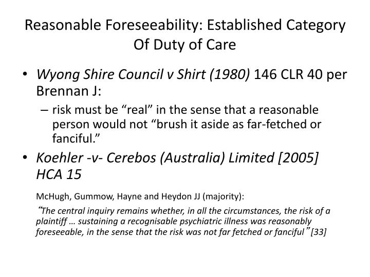 Reasonable Foreseeability: Established Category Of Duty of Care