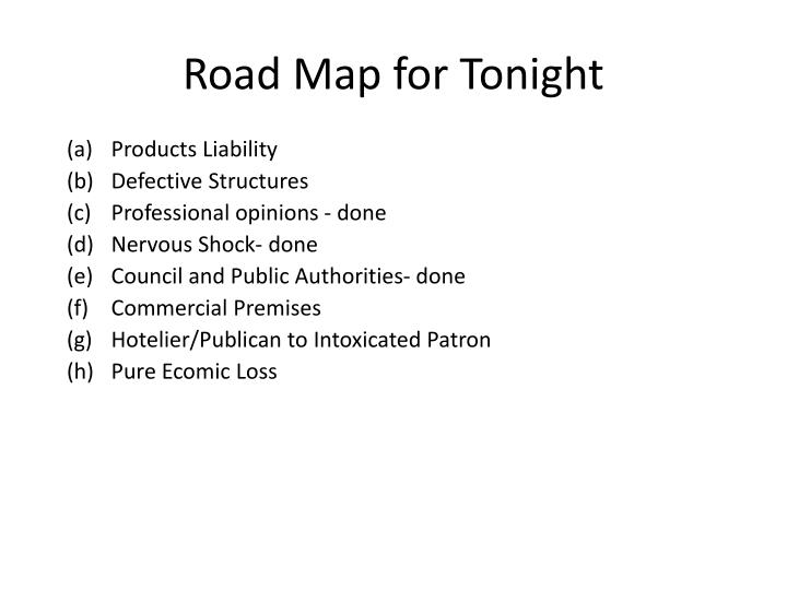 Road Map for Tonight