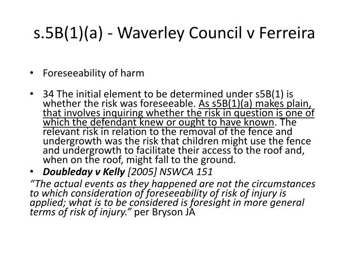 s.5B(1)(a) - Waverley Council