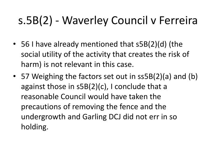 s.5B(2) - Waverley Council