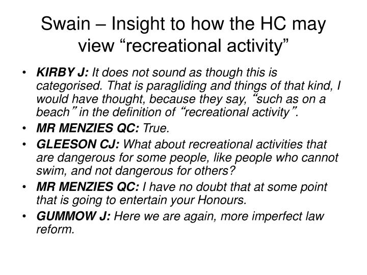 "Swain – Insight to how the HC may view ""recreational activity"""