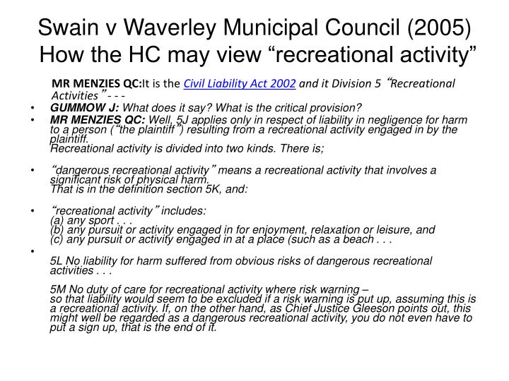 Swain v Waverley Municipal Council (2005)