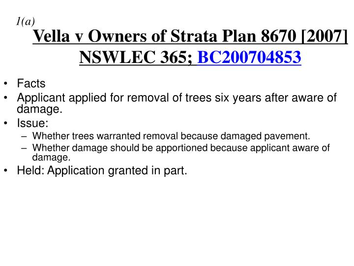 Vella v Owners of Strata Plan 8670 [2007] NSWLEC 365;