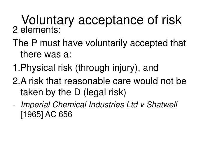 Voluntary acceptance of risk
