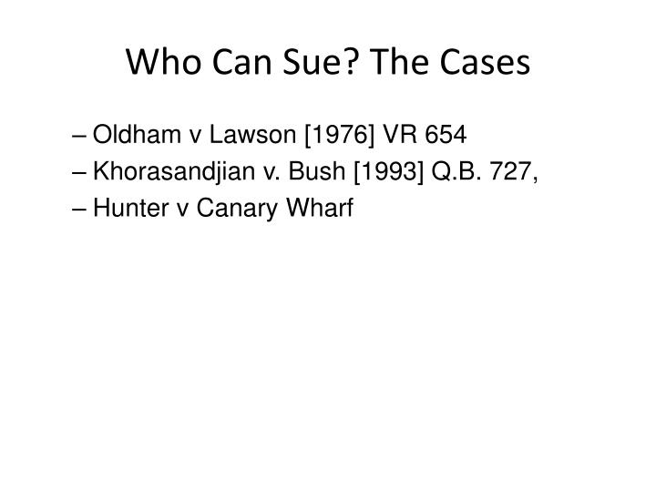 Who Can Sue? The Cases