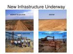 new infrastructure underway