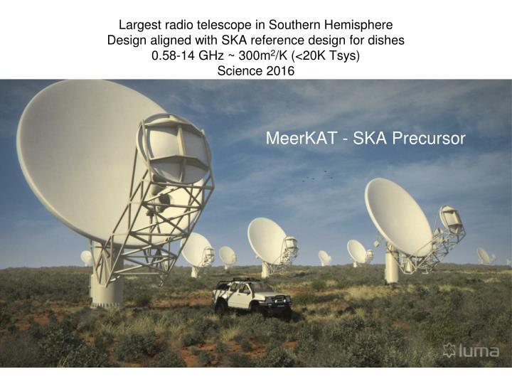 Largest radio telescope in Southern Hemisphere