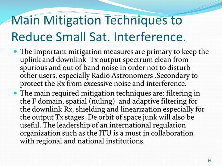 Main Mitigation Techniques to Reduce Small Sat. Interference.