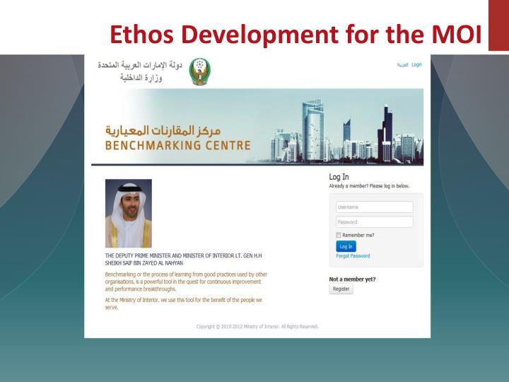 Ethos Development for the MOI